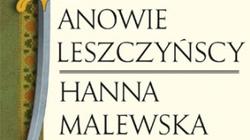 """Umiera postać Rzeczypospolitej, czyli """"Panowie Leszczyńscy"""" - miniaturka"""