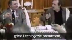 Piję Panie Generale za taki rząd, gdzie Lech będzie premierem, pan ministrem spraw wewnętrznych. PRZYPOMINAMY! - miniaturka