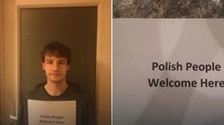 """Genialne! Młody Anglik rozpoczął akcję dla Polaków: """"Polish People Welcome Here"""" - miniaturka"""