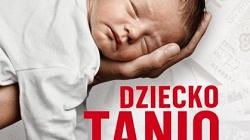 W Polsce sprzedaje się noworodki. Cena: wystarczy 2000 zł! - miniaturka