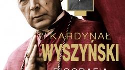 """Ewa K. CZACZKOWSKA: """"Kardynał Wyszyński. Gdy Cezar siada na ołtarzu, mówimy: nie! Non possumus"""" - miniaturka"""