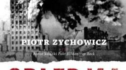 Gontarczyk o Zychowiczu: Jego książki to sama ideologia - miniaturka