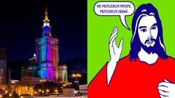 """Lewica chce ubarwić Pałac Kultury tęczą, my natomiast napisem: """"Nie przyszedłem potępić, przyszedłem Zbawić""""(Jezus Chrystus) - miniaturka"""