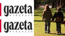 """""""Gazeta Wyborcza"""" od lat rozwala rodzinę, a teraz szuka winnego - miniaturka"""
