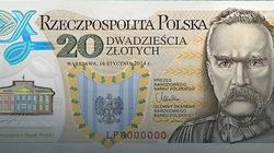 Jest się z czego cieszyć. Polski banknot z Józefem Piłsudskim najlepszy na świecie! - miniaturka