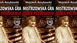 ,,Mistrzowska Gra Józefa Piłsudskiego''. Polecamy - miniaturka