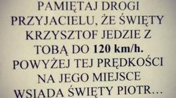 Przestroga: Św. Krzysztof jedzie z Tobą tylko do 120 km/h! - miniaturka