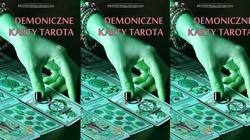 Nie układaj kart Tarota - to czyste diabelstwo!!! - miniaturka