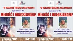 Zapraszamy na film ,,Miłość i Miłosierdzie'' do Bydgoszczy - miniaturka