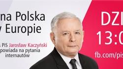 Dziś o 13.00 Kaczyński na Facebooku o Polsce!!! - miniaturka
