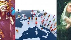 Módlmy się do patronów Europy o jedność naszego kontynentu! - miniaturka
