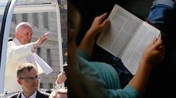 Papież apeluje do Polaków: Czytajcie i medytujcie Pismo Święte - miniaturka