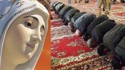 Wyznawcy Allaha padną przed Panią z Fatimy - miniaturka