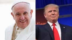Donald Trump ekskomunikowany przez papieża?! - miniaturka