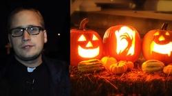 Ks. Tomasz Trzaska: Halloween to nie zabawa tylko okultyzm! - miniaturka