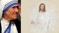 Św. Matka Teresa z Kalkuty widziała Jezusa jak św. Siostra Faustyna - miniaturka