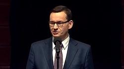 Premier Morawiecki: Nie damy się zastraszyć i sprowokować bredniom zza wschodniej granicy - miniaturka