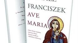 Premiera książki Papieża Franciszka o modlitwie 'Zdrowaś Maryjo' - miniaturka
