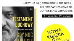 ,,Testament duchowy'' ojca Pelanowskiego - miniaturka