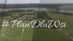 Polska wieś może być lokomotywą wzrostu gospodarczego w Polsce. #PlanDlaWsi  - miniaturka