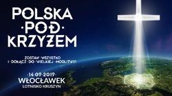 ,,Polska pod Krzyżem''. Odpowiedź na narastające ataki na katolików - miniaturka