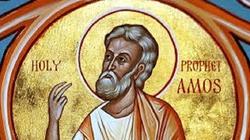 Prorok Amos o Izraelu, przykazaniu ,,nie kradnij'' i ,,podziałach dóbr'', które wywołują gniew Boga - miniaturka