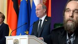 """Ideolog Putina"": Gdzie my jesteśmy, tam jest centrum piekła - miniaturka"