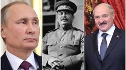 Putin i Łukaszenka idą za wizją Stalina - miniaturka
