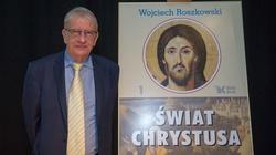 Prof. Wojciech Roszkowski: Chrystus odpowiedzią na tajemnicę ludzkości - miniaturka