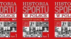 Wielka ,,Historia sportu w Polsce'' - polecamy - miniaturka