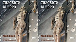 ,,Tragedia Aleppo''. Adam Bujak i ks. Waldemar Cisło - miniaturka