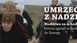 """""""Umrzeć z nadziei"""" -  w środę modlitwy za uchodźców - miniaturka"""