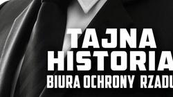 Tajna historia BOR. Bodyguardzi i janczarzy elit PRL-u - miniaturka