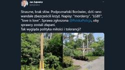 ,,LGBT'', ,,mordercy''. Lewacy zbezcześcili krzyż w podpoznańskim Borówcu! - miniaturka