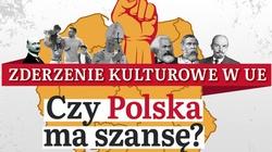 Zderzenie kulturowe w UE. Czy Polska ma szansę? [ZAPRASZAMY!] - miniaturka