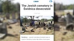 Obrzydliwy fake news izraelskich mediów nt. Polski! Piszą o rzekomej dewastacji cmentarzy żydowskich - miniaturka