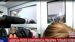 Lempart wyrzuca dziennikarzy. Nazwała ich ,,psami''. TVP: Poturbowano dziennikarkę ,,Gazety Polskiej'' - miniaturka