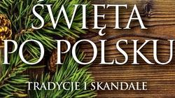 Jak wyglądały święta za komuny? Fragment książki ,,Święta po polsku'' Sławomira Kopra - miniaturka