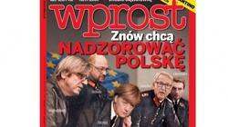 Kontrowersyjna okładka tygodnika WPROST! Znów chcą nadzorować Polską! - miniaturka