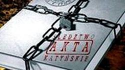 Kopie akt zbrodni katyńskiej trafią do IPN - miniaturka
