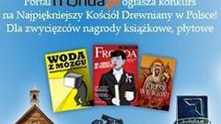 """Rozwiązanie konkursu fotograficznego pt. """"Drewniany kościół w obiektywie"""" - miniaturka"""
